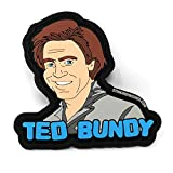 Ted Bundy Morale Patch | PVC Rubber Tactical Patch | Funny Morale Patch | Gag Gift
