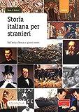 Collana cultura italiana: Storia italiana per stranieri