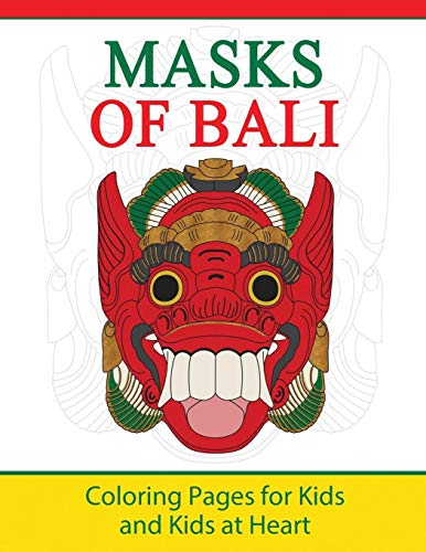 Masks of Bali: Coloring Pages for Kids and Kids at Heart (Hands-On Art History, Band 11)