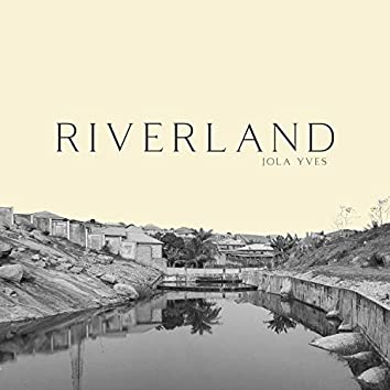 Riverland's Prelude (Deluxe)