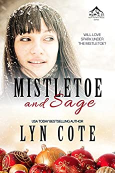 Mistletoe and Sage: Clean Romance Mystery Novella (Northern Intrigue Book 5) by [Lyn Cote]