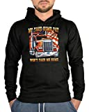 Kapuzen Pullover Trucker Motiv Lkw Hoodie: My take home pay won´t take me home -- bedruckter Hoodie Größe 3XL Farbe schwarz