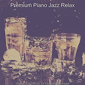 (Piano Solo) Music for Exclusive Lounges