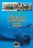 100 épaves en Côte d'Azur de la Ciotat à Saint-Tropez