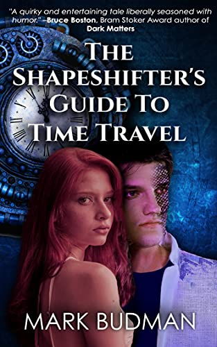 The Shape-Shifter's Guide to Time Travel by [Mark Budman]