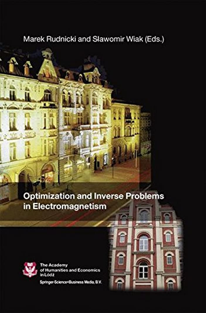 直径崖咲くOptimization and Inverse Problems in Electromagnetism