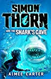 Simon Thorn and the Shark's Cave - Bloomsbury Children's Books - 08/02/2018