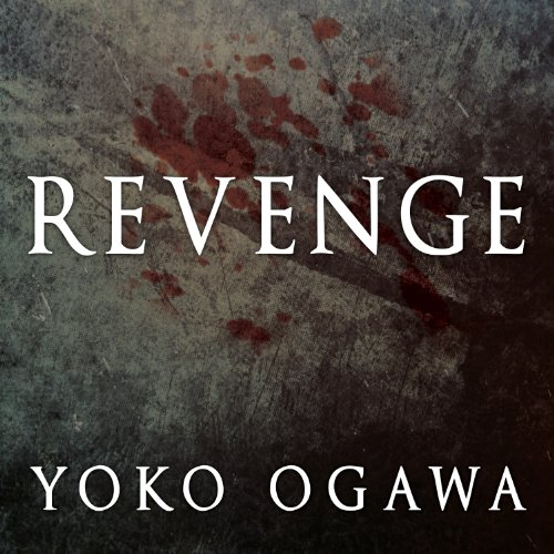 Revenge Audiobook By Yoko Ogawa cover art