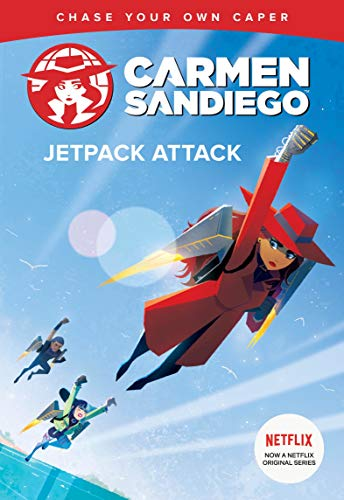Jetpack Attack (Carmen Sandiego Chase-Your-Own Capers)