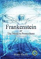 Frankenstein or the Modern Prometheus (Annotated, Large Print) (Sastrugi Press Classics)