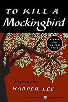 To Kill a Mockingbird (Harperperennial Modern Classics) by [Harper Lee]