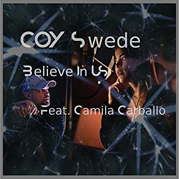 Believe In Us (feat. Camila Carballo)
