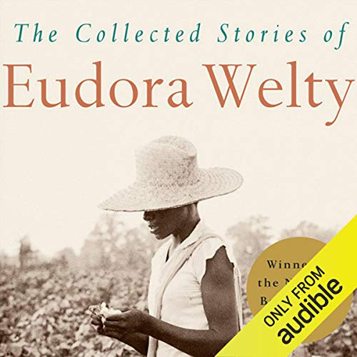 The Collected Stories of Eudora Welty audiobook cover art