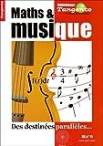 Maths et musique - Des destinées parallèles
