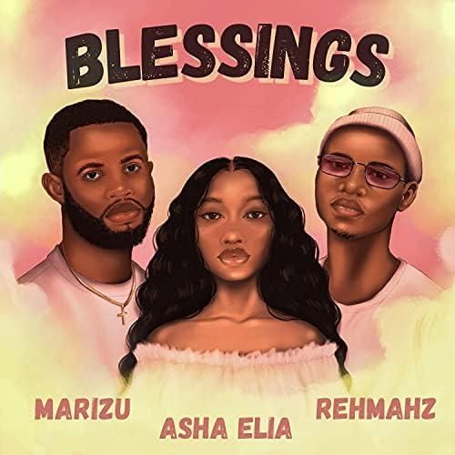 Asha Elia, Rehmahz & Marizu
