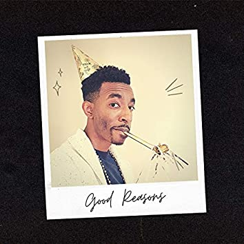 Good Reasons (feat. Aubrey Noronha & Gareth Inkster)