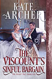 The Viscount's Sinful Bargain (The Duke's Pact Book 1)
