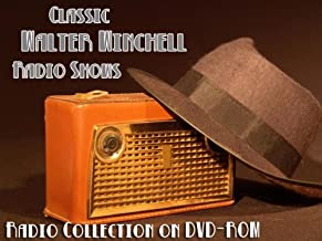 9 Classic Walter Winchell Gossip Columnist Old Time Radio Broadcasts on DVD (over 2 Hours 7 Minutes running time)