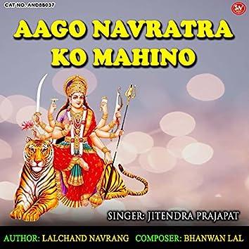 Aago Navratra Ko Mahino