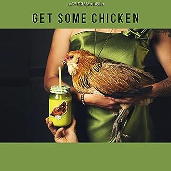 Get Some Chicken