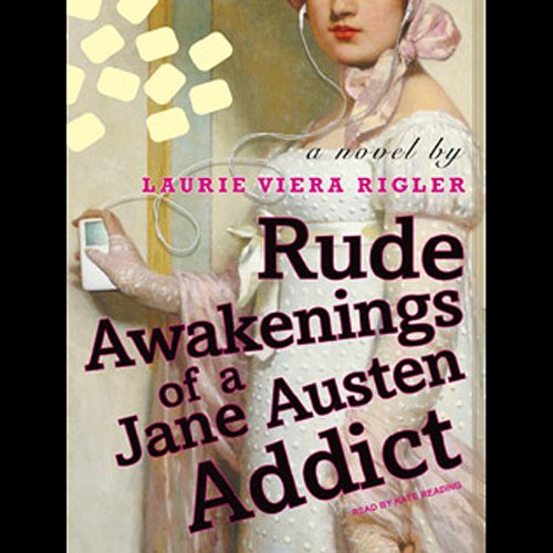 Rude Awakenings of a Jane Austen Addict audiobook cover art