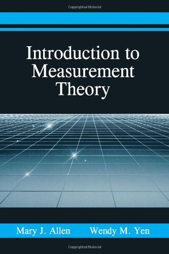 Compare Textbook Prices for Introduction to Measurement Theory 1 Edition ISBN 9781577662303 by Allen, Mary J.,Yen, Wendy M.