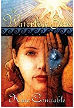 By Kate Constable - The Chanters of Tremaris #2: The Waterless Sea (2005-03-16) [Hardcover]