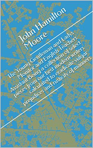 The Young Gentleman and Ladys Monitor and English (English Edition)