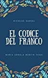 El códice del Franco (Spanish Edition)