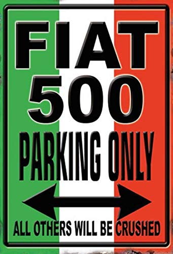 Blechschild 20x30cm Fiat 500 Parking only Auto Metall Schild