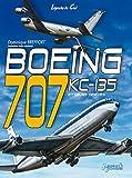 Boeing 707, KC-135 et dérivés civils et militaires