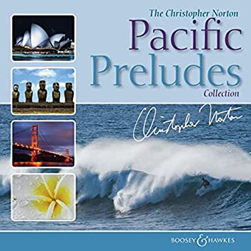 The Christopher Norton Pacific Preludes Collection