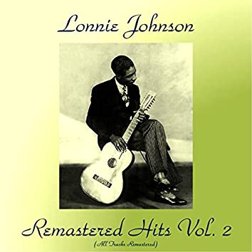 Remastered Hits, Vol. 2 (feat. Victoria Spivey, Elmer Snowden) [All Tracks Remastered]