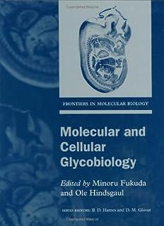 Molecular and Cellular Glycobiology