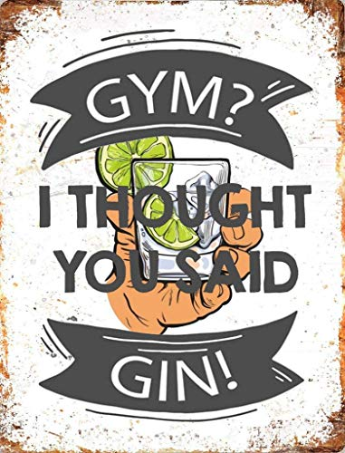 BigBazza Novelty Retro Vintage Wall tin Plaque 20x15cm - Ideal for Pub shed Bar Office Man Cave Home Bedroom Dining Room Kitchen Gift - Gym Thought Said Gin Alcohol Drink Metal Funny Sign