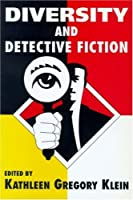 Diversity and Detective Fiction by Unknown(1999-01-01)