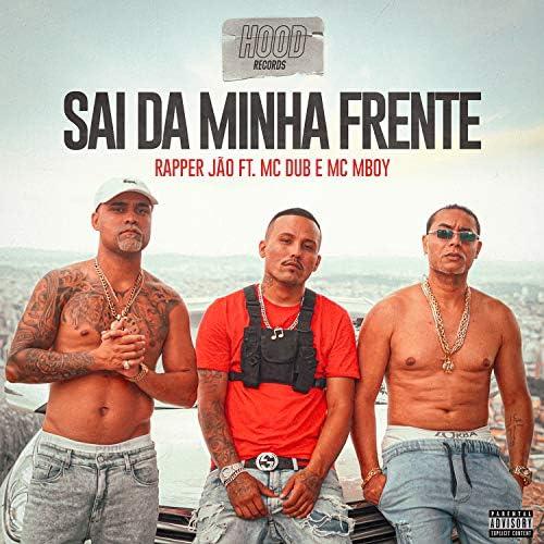 Rapper Jão feat. MC Dub & MC M Boy