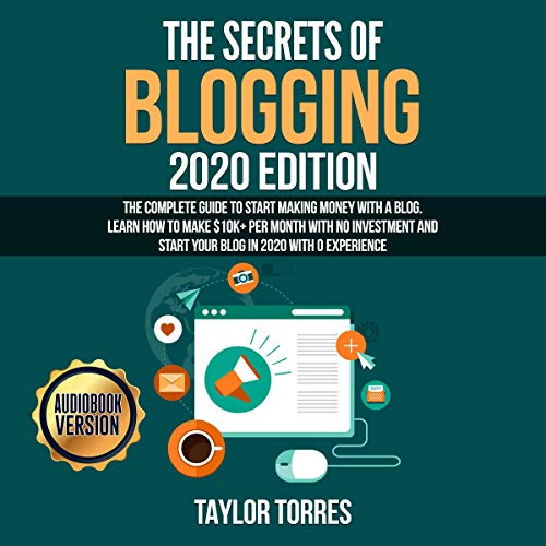 The Secrets of Blogging 2020 Edition cover art