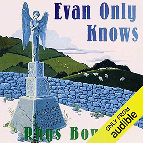 Evan Only Knows Audiobook By Rhys Bowen cover art