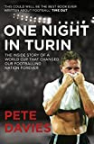 One Night in Turin: The Inside Story of a World Cup...