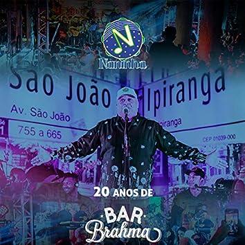 20 Anos de Bar Brahma - Ao Vivo