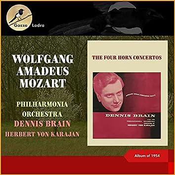 Wolfgang Amadeus Mozart: The Four Horn Concertos (Album of 1954 (In memoriam Dennis Brain - 100th Birthday))