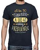 latostadora - Camiseta Rebueno A los 40 para Hombre Azul Marino S