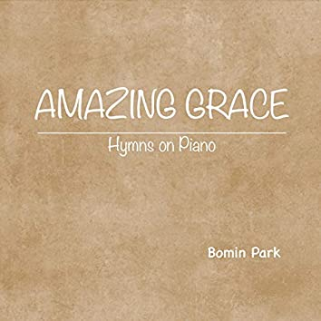 Amazing Grace (Hymns on Piano)