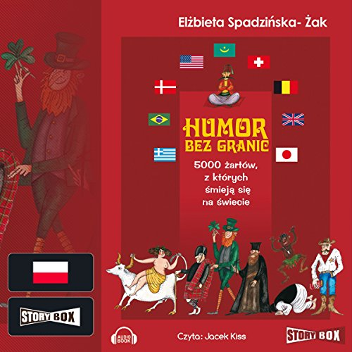 Humor bez granic. 5000 zartów z których smieja sie na swiecie Audiobook By Elzbieta Spadzinska-Zak cover art