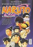 Naruto. Guia Oficial dos Fãs - O Livro Secreto do Guerreiro: 1