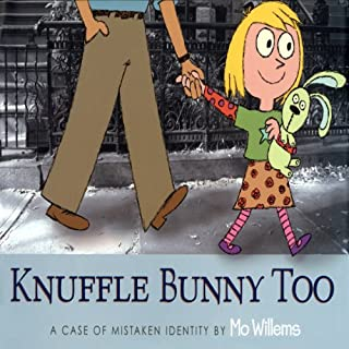 Knuffle Bunny Too: A Case of Mistaken Identity audiobook cover art