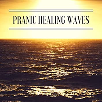 Pranic Healing Waves - Remove Negative Blocks with Positive Sounds of Nature (Ocean)