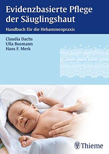 Evidenzbasierte Pflege der Säuglingshaut