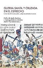 Guerra santa y cruzada en el estrecho